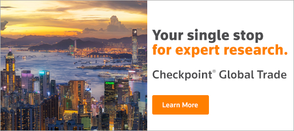 Your single stop for expert research. Checkpoint Global Trade. Learn more.