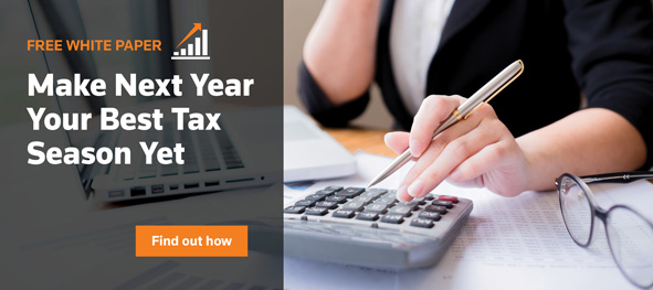 FREE WHITE PAPER. Make Next Year Your Best Tax Season Yet. Find out how